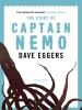 Eggers Dave, ,Story of Captain Nemo