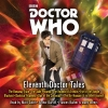 Oli Smith,   Stephen Cole,   Steve Lyons, Doctor Who: Eleventh Doctor Tales