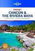 Lonely Planet Pocket, Cancún & the Riviera Maya part 3rd Ed