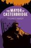 Thomas Hardy, The Mayor of Casterbridge