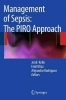 , Management of Sepsis: the PIRO Approach