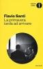 <b>Flavio  Santi</b>,La primavera tarda ad arrivare