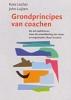 <b>Kees Locher en John Luijten</b>,Grondprincipes van coachen