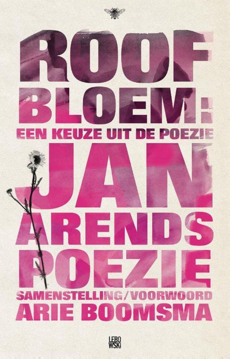 Jan Arends, Arie Boomsma,Roofbloem