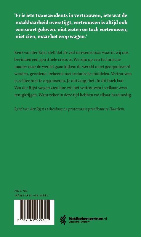 René van der Rijst,Het geschenk van vertrouwen