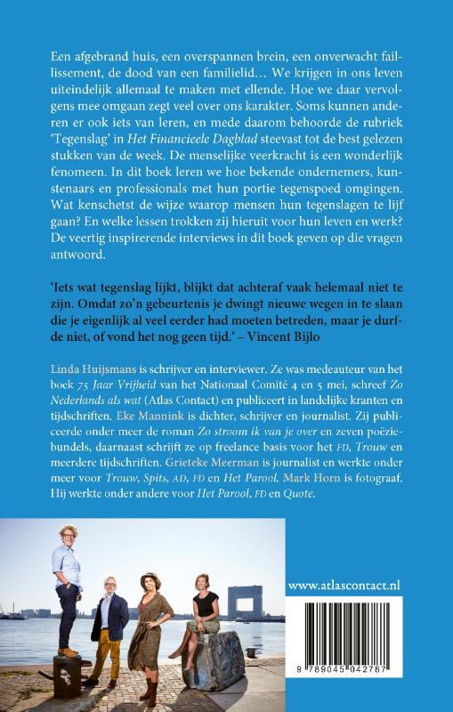 Linda Huijsmans, Eke Mannink, Grieteke Meerman,Leven met tegenslag