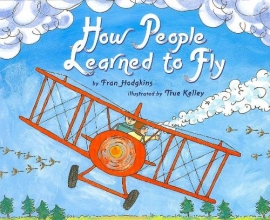 Hodgkins, Fran How People Learned to Fly