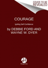 Debbie Ford Courage