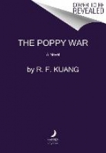 Kuang, R. F. The Poppy War