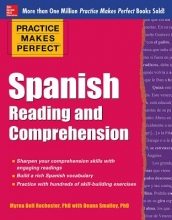 Rochester, Myrna Bell Practice Makes Perfect Spanish Reading and Comprehension