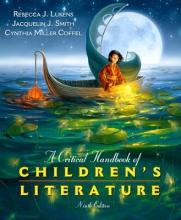 Lukens, Rebecca J.,   Smith, Jacquelin J.,   Coffel, Cynthia Miller A Critical Handbook of Children`s Literature