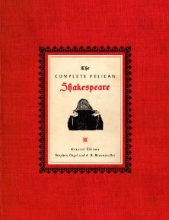 Shakespeare, William The Complete Pelican Shakespeare