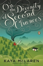 McLaren, Kaya On the Divinity of Second Chances