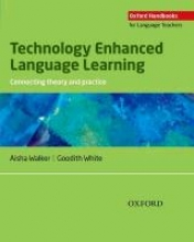 Walker, Aisha,   White, Goodith Technology Enhanced Language Learning