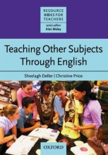 Deller, Sheelagh Teaching Other Subjects Through English