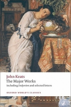 John Keats,   Elizabeth Cook John Keats: Major Works