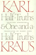 Kraus, Karl Half-Truths and One-And-A-Half Truths