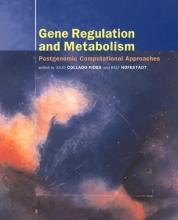 Gene Regulation and Metabolism