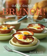 Gand, Gale,   Matheson, Christie Gale Gand`s Brunch!