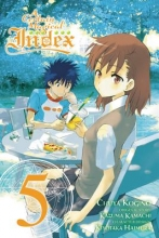 Kamachi, Kazuma,   Haimura, Kiyotaka,   Kogino, Chuya A Certain Magical Index 5