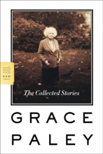 Paley, Grace The Collected Stories