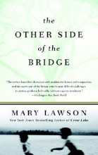 Lawson, Mary The Other Side of the Bridge