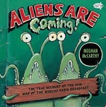 McCarthy, Meghan Aliens Are Coming!