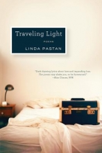 Pastan, Linda Traveling Light