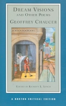 Chaucer, Geoffrey Dream Visions and Other Poems (NCE)