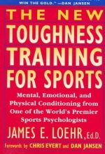 Evert, Chris,   Jansen, Dan The New Toughness Training for Sports