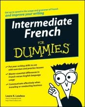 Laura K. Lawless Intermediate French For Dummies