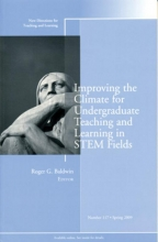 Improving the Climate for Undergraduate Teaching and Learning in STEM Fields