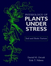 David M. Orcutt,   Erik T. Nilsen Physiology of Plants Under Stress