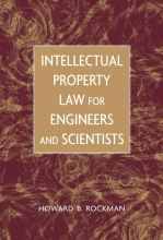 Rockman, Howard B. Intellectual Property Law for Engineers and Scientists