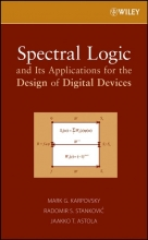 Karpovsky, Mark G. Spectral Logic and Its Applications for the Design of Digital Devices