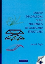 Doyle, James F. Guided Explorations of the Mechanics of Solids and Structures