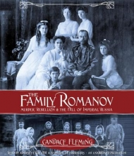 Fleming, Candace The Family Romanov