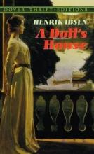 Ibsen, Henrik Johan A Doll`s House