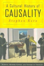 Kern, Stephen Cultural History of Causality