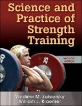 Zatsiorsky, Vladimir M Science and Practice of Strength Training