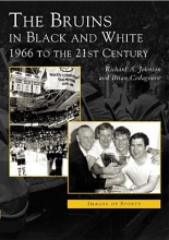 Johnson, Richard A. Bruins in Black & White