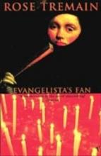 Tremain, Rose Evangelista`s Fan