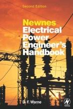 Warne, D F Newnes Electrical Power Engineer`s Handbook