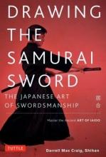 Craig, Darrell Max Drawing the Samurai Sword