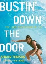Tomson, Shaun Bustin` Down the Door