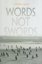 Milani, Farzaneh Words, Not Swords