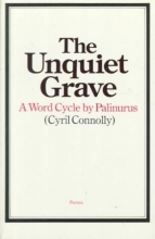 Connolly, Cyril The Unquiet Grave