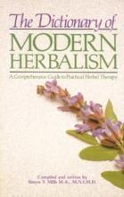 Simon Mills Dictionary of Modern Herbalism