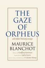 Blanchot, Maurice The Gaze of Orpheus