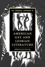 Herring, Scott Cambridge Companion to American Gay and Lesbian Literature